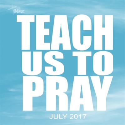 July 2017 Teach Us to Pray