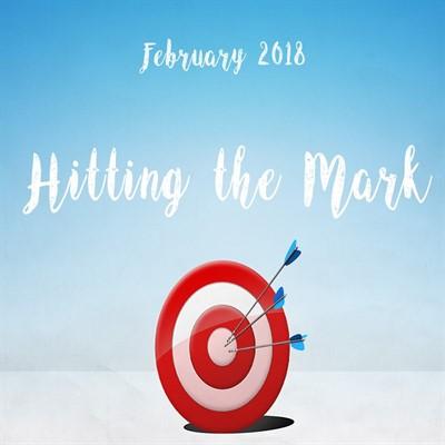 Hitting the Mark February 2018