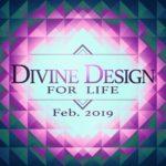 Divine Design for Life