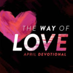 The Way of Love - April 2019