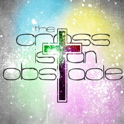 The Cross is an Obstacle